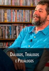 Super Libris  - Diálogos, Triálogos e Poliálogos