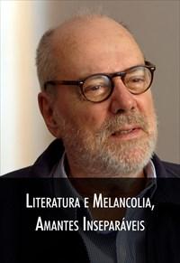 Super Libris  - Literatura e Melancolia, Amantes Inseparáveis