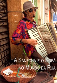 Estilhaços - A Sanfona e o Sofá no Mundo da Rua