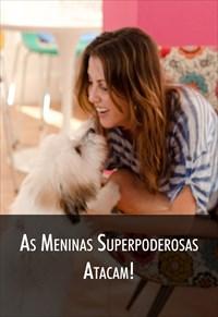 Super Libris  - As Meninas Superpoderosas Atacam!