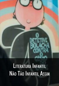 Super Libris - Literatura Infantil Não tão Infantil Assim