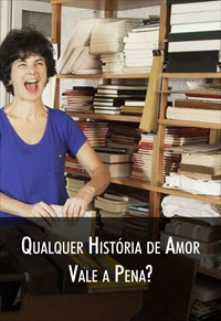 Super Libris - Qualquer História de Amor Vale a Pena?