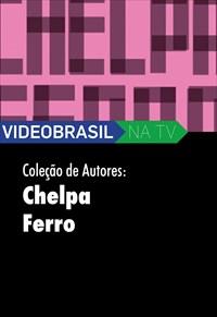 Videobrasil na TV - Coleção de Autores - Chelpa Ferro