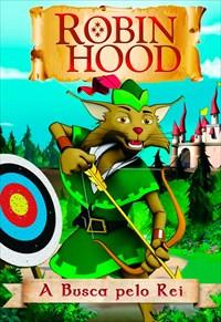 Robin Hood - A Busca pelo Rei