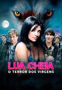 Lua Cheia - O Terror dos Virgens