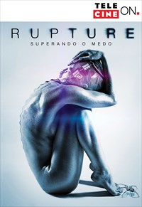 Rupture - Superando o Medo
