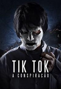 Tik Tok - A Conspiração