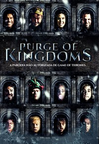 Purge of Kingdoms - A Paródia Não Autorizada de Game of Thrones