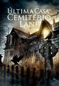A Última Casa do Cemitério Lane