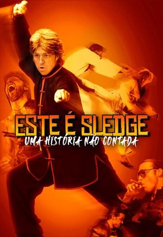 Este é Sledge - Uma História Não Contada