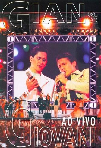 Gian e Giovani - Ao Vivo
