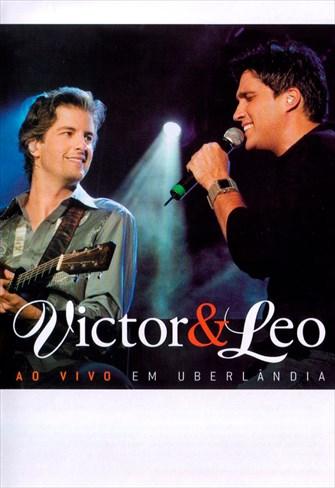 Victor e Leo - Ao Vivo em Uberlândia