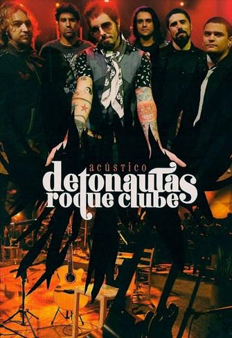 Detonautas Roque Clube - Acústico
