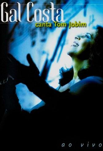 Gal Costa Canta Tom Jobim - Ao Vivo