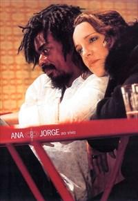Ana e Jorge - Ao Vivo