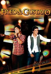 Fred e Gustavo - Então Valeu