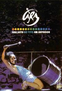 Ara Ketu ao Vivo em Salvador