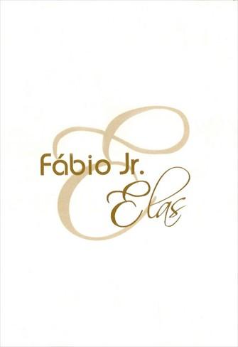 Fábio Jr. - Fábio e Elas