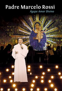 Padre Marcelo Rossi - Ágape Amor Divino