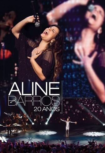 Aline Barros - 20 Anos