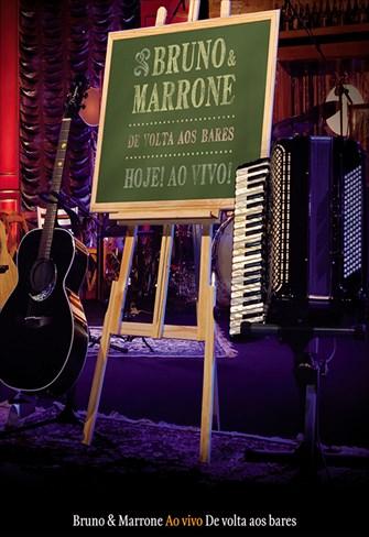 Bruno e Marrone - Ao Vivo De Volta aos Bares