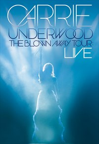 Carrie Underwood - The Blown Away Tour - Live