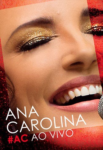 Ana Carolina - #AC Ao Vivo