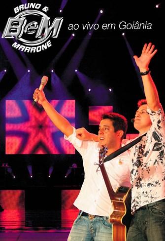 Bruno e Marrone - Ao Vivo em Goiânia