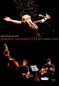 Adriana Calcanhotto - Micróbio Vivo - Multishow Ao Vivo
