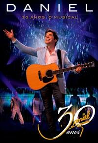 Daniel 30 Anos - O Musical