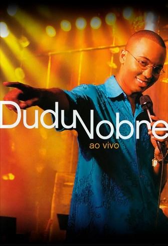 Dudu Nobre - Ao Vivo
