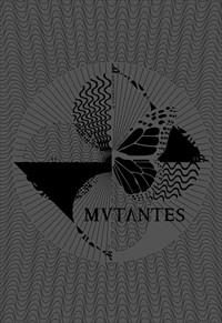 Mutantes - Barbican Theatre
