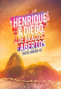 Henrique e Diego - De Braços Abertos