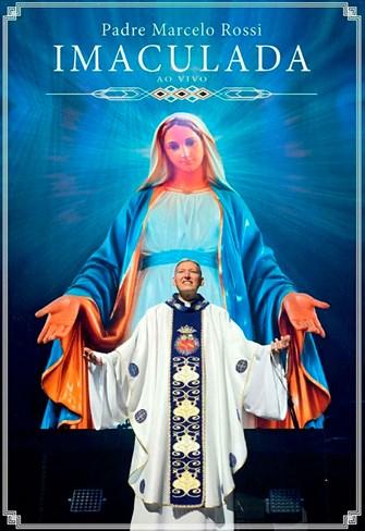 Padre Marcelo Rossi - Imaculada - Ao Vivo