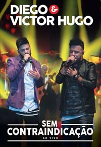 Diego e Victor Hugo - Sem Contraindicação