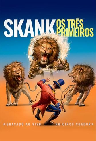 Skank - Os Três Primeiros - Ao Vivo no Circo Voador
