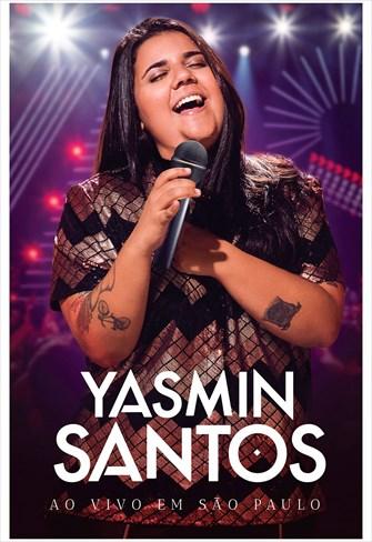 Yasmin Santos - Ao Vivo em São Paulo