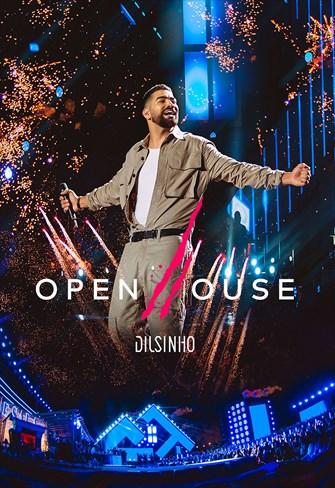 Dilsinho - Open House