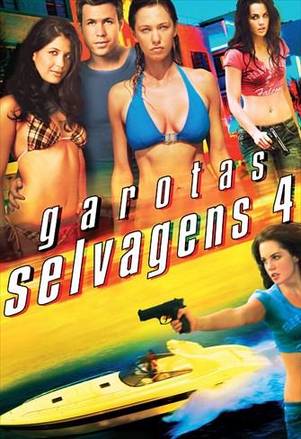 Garotas Selvagens 4