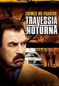 Crimes no Paraíso - Travessia Noturna