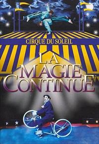 Cirque Du Soleil: Magie Continue