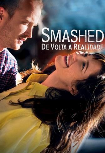 Smashed - De Volta a Realidade