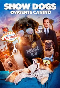 Show Dogs - O Agente Canino