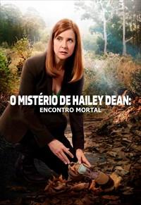 O Mistério De Hailey Dean - Encontro Mortal