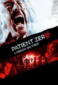 Patient Zero - A Origem Do Vírus