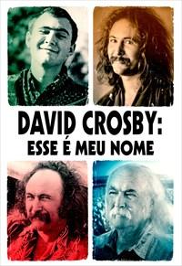 David Crosby - Esse é Meu Nome