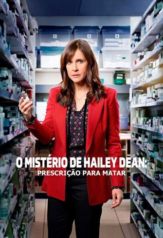 O Mistério de Hailey Dean - Prescrição Para Matar