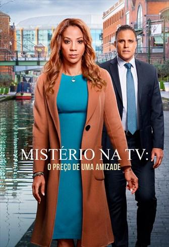 Mistério na TV - O Preço de uma Amizade