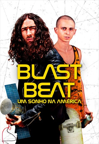 Blast Beat - Um Sonho na América