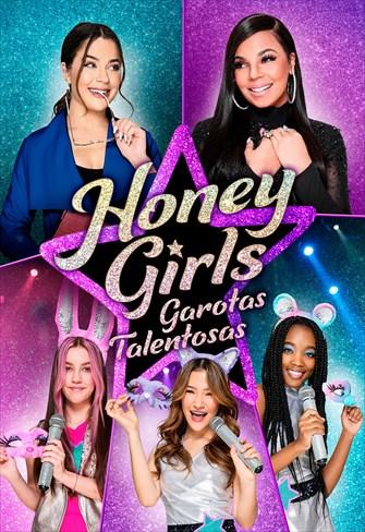 Honey Girls - Garotas Talentosa